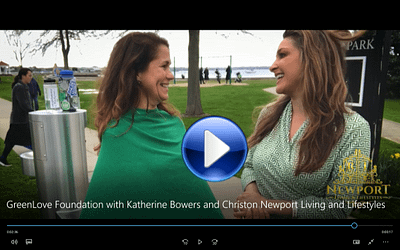 GreenLove Foundation with Katherine Bowers and Newport Living and Lifestyles
